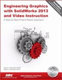 Engineering Graphics with SolidWorks 2013 and Video Instruction, Planchard, David and Planchard, Marie, 158503780X
