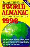 The World Almanac and Book of Facts, 1996, Robert Famighetti, 0886877806
