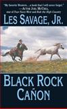 Black Rock Canon, Les Savage, 1477807802