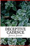Deceptive Cadence, Joyce Jones, 1481217801