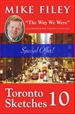 Toronto Sketches 10, Mike Filey and Mike Fillon, 1554887801