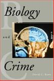 Biology and Crime 9781891487804