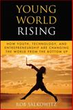 Young World Rising, Rob Salkowitz, 0470417803