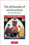 The Philosophy of Social Science : An Introduction, Hollis, Martin, 0521447801
