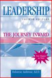 Leadership : The Journey Inward, Ambrose, Delorese, 075754780X