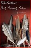 Tale-Featherz, Jan-Michael Williams, 0982657803