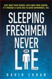 Sleeping Freshmen Never Lie, David Lubar, 0142407801