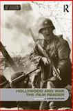 Hollywood and War, the Film Reader, J. David Slocum, 0415367808