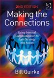 Making the Connections : Second Edition, Quirke, Bill, 0566087804