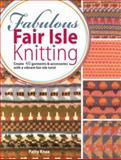 Fabulous Fair Isle Knitting, Patty Knox, 0715337807