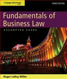 Fundamentals of Business Law : Excerpted Cases, Miller, Roger LeRoy, 1133187803