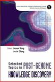 Selected Topics in Post-Genome Knowledge Discovery, , 9812387803