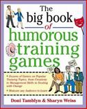 The Big Book of Humorous Training Games, Tamblyn, Doni and Weiss, Sharyn, 0071357807