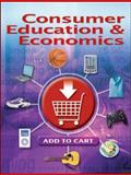 Consumer Education and Economics, Lowe, Ross E. and Malouf, Charles A., 0078767806