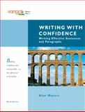 Writing with Confidence : Writing Effective Sentences and Paragraphs, Meyers, Alan, 0205617808