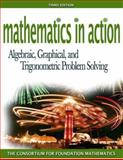 Mathematics in Action : Algebraic, Graphical, and Trigonometric Problem Solving, The Consortium for Foundation Mathematics, 0321447808