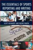 The Essentials of Sports Reporting and Writing 2nd Edition