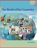 The World of the Counselor : An Introduction to the Counseling Profession, Neukrug, 0495007803