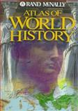 Atlas of World History, Rand McNally Staff, 052883780X