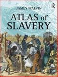 Atlas of Slavery, James Walvin, 0582437806
