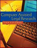 Computer Assisted Legal Research, Copeland and Coleman, Tina J., 0766817806