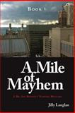 Book 1: a Mile of Mayhem, Jilly Langlan, 1490957804