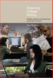 Exploring College Writing : Reading, Writing and Researching across the Curriculum, Melzer, Dan, 1845537807