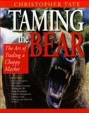 Taming the Bear, Christopher Tate, 187585780X