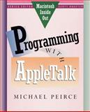 Programming with Appletalk, Peirce, Michael, 0201577801