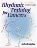 Rhythmic Training for Dancers, Robert Kaplan, 0736037802