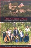The Other Game, Phillip Dahl-Bredine and Stephen Hicken, 1570757801
