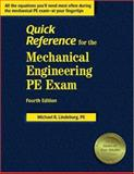 Quick Reference for the Mechanical Engineering PE Exam, Lindeburg, Michael R., 1888577800