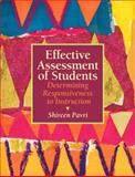 Effective Assessment of Students : Determining Responsiveness to Instruction, Pavri, Shireen, 0137147805