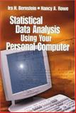 Statistical Data Analysis Using Your Personal Computer, Bernstein, Ira H. and Rowe, Nancy Ann, 0761917802