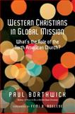 Western Christians in Global Mission, Paul Borthwick, 0830837809