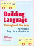 Building Language Throughout the Year, John Lybolt and Jennifer Armstrong, 1557667802