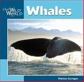 Whales, Patricia Corrigan, 1559717807