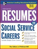 Resumes for Social Service Careers, Editors of McGraw-Hill, 0071467815
