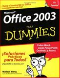 Office 2003 para Dummies, Wallace Wang, 0764567810