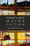 Today's Best Maine Fiction, , 0892727810