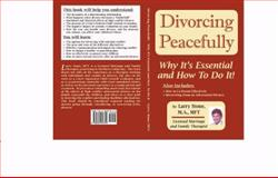 Divorcing Peacefully, Larry Evan Stone, 0982057814