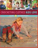 Crocheting Clothes Kids Love, Shelby Allaho and Ellen Gormley, 1589237811