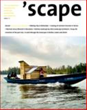 Scape : The International Magazine for Landscape Architecture and Urbanism, , 3034607814
