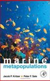 Marine Metapopulations, Kritzer, Jacob P. and Sale, Peter F., 0120887819