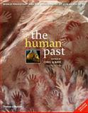 The Human Past : World Prehistory and the Development of Human Societies, Scarre, Chris, 0500287813