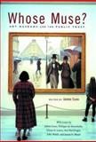 Whose Muse? : Art Museums and the Public Trust, , 0691127816