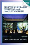 Operations Research, Computing, and Homeland Defense,, 0984337814