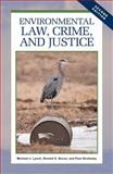 Environmental Law, Crime, and Justice, Lynch, Michael J. and Burns, Ronald G., 1593327811