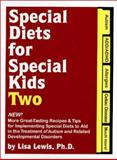 Special Diets for Special Kids Two, Lisa Lewis, 1885477813