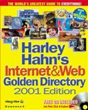 Harley Hahn's Internet and Web Golden Directory, 2001 Edition, Hahn, Harley, 0072127813
